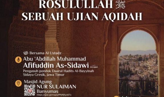 Kajian Islam Ilmiah Banyumas 19 Robi'ul Akhir 1439 H